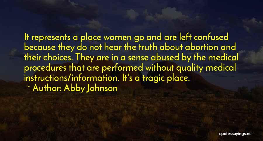 Abby Johnson Quotes 1229049