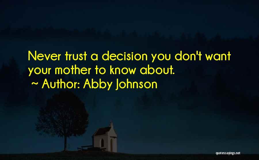 Abby Johnson Quotes 1718375