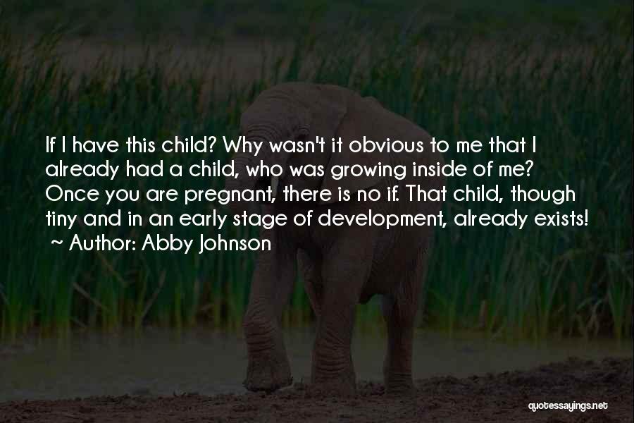 Abby Johnson Quotes 339752