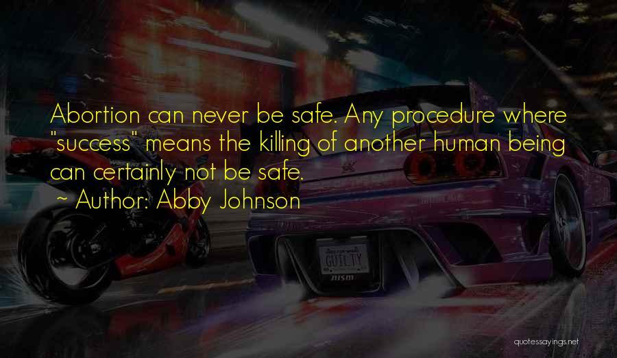 Abby Johnson Quotes 478585