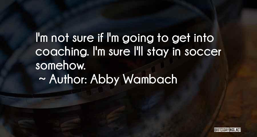 Abby Wambach Quotes 1627566