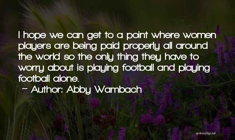 Abby Wambach Quotes 1656882