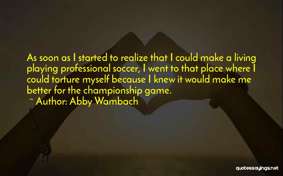 Abby Wambach Quotes 570821