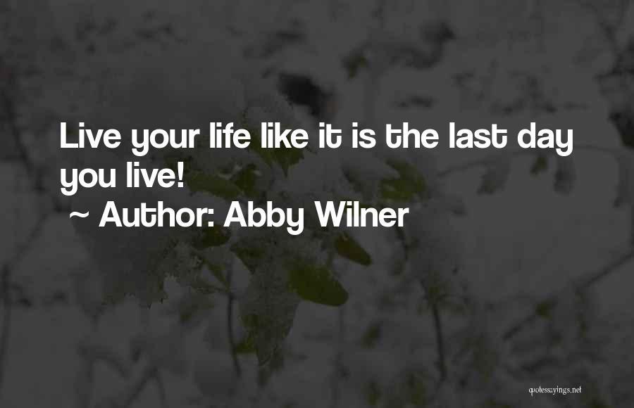 Abby Wilner Quotes 726402