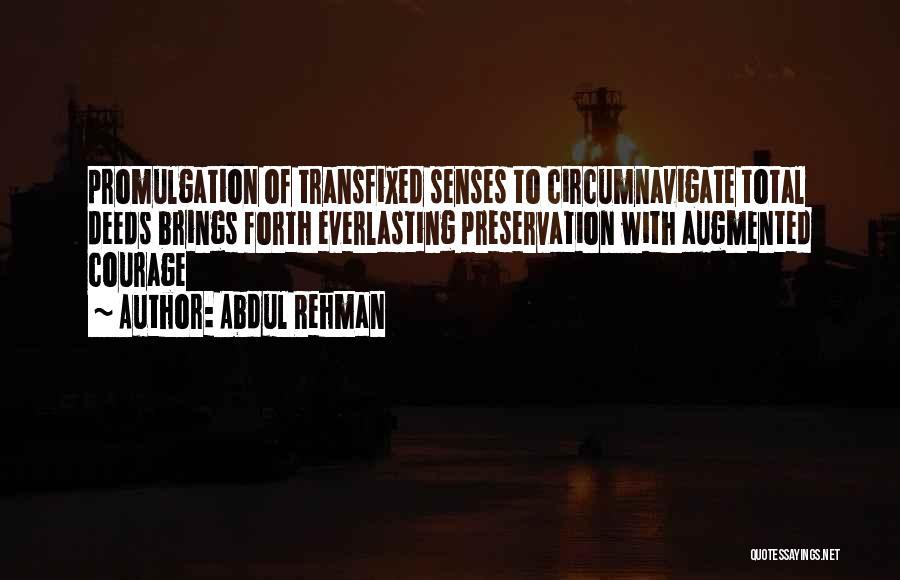 Abdul Rehman Quotes 738004