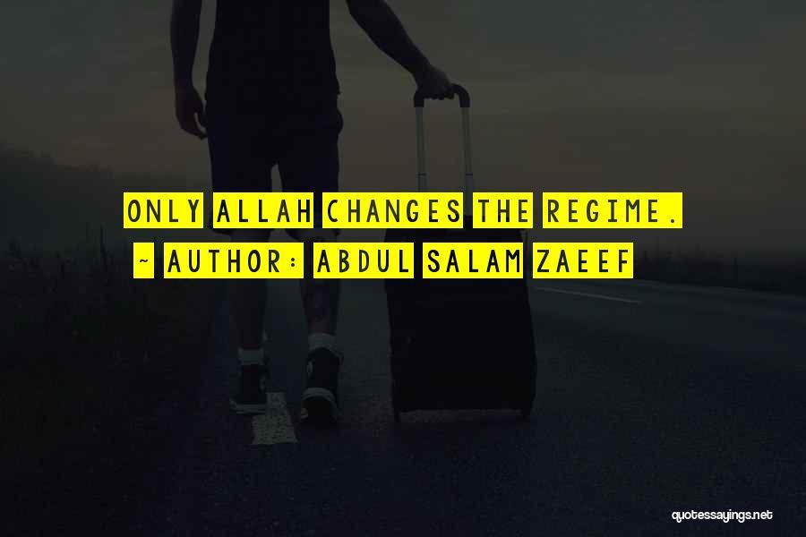 Abdul Salam Zaeef Quotes 1440295