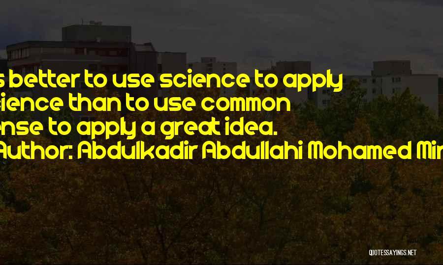 Abdulkadir Abdullahi Mohamed Mirre Quotes 1096440