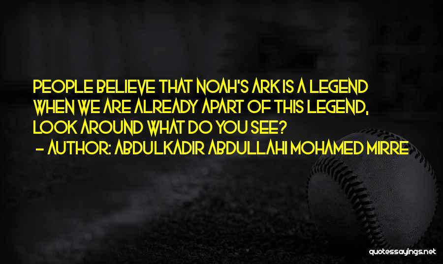 Abdulkadir Abdullahi Mohamed Mirre Quotes 1241192