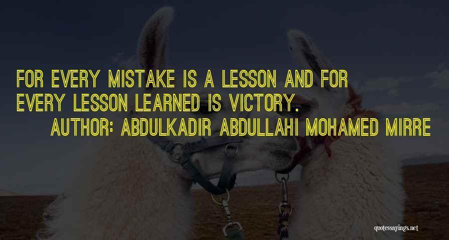 Abdulkadir Abdullahi Mohamed Mirre Quotes 1909542