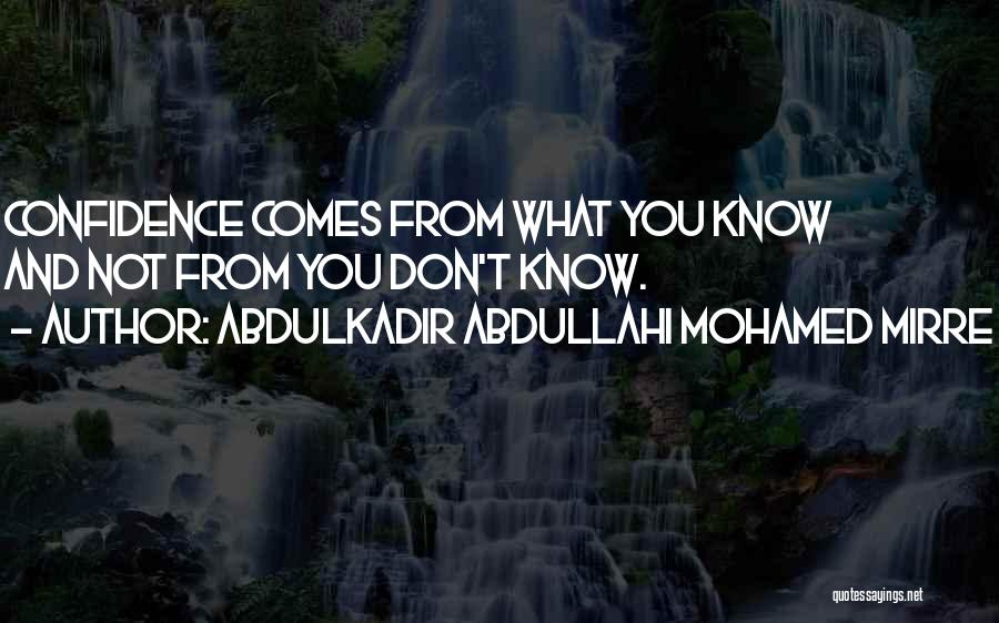 Abdulkadir Abdullahi Mohamed Mirre Quotes 2185877