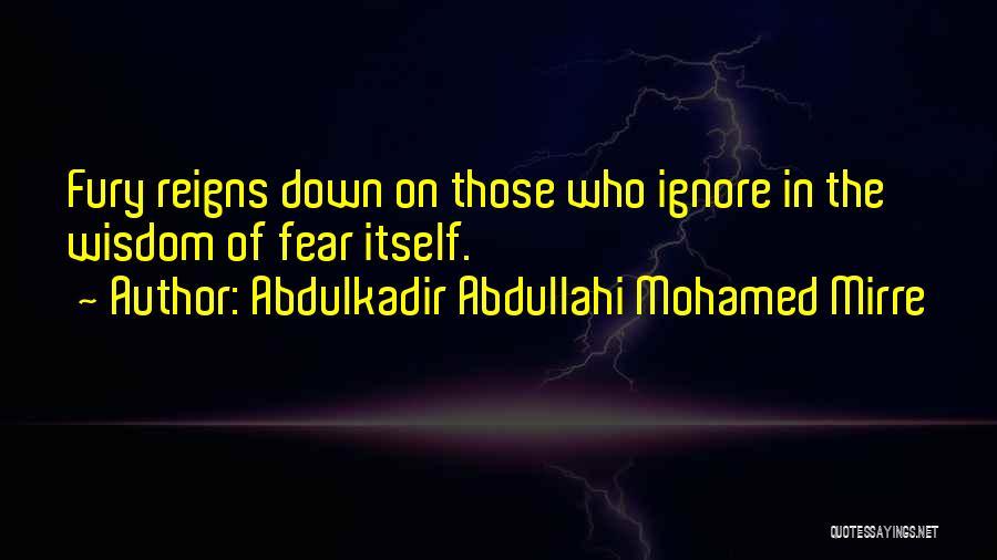 Abdulkadir Abdullahi Mohamed Mirre Quotes 2233692