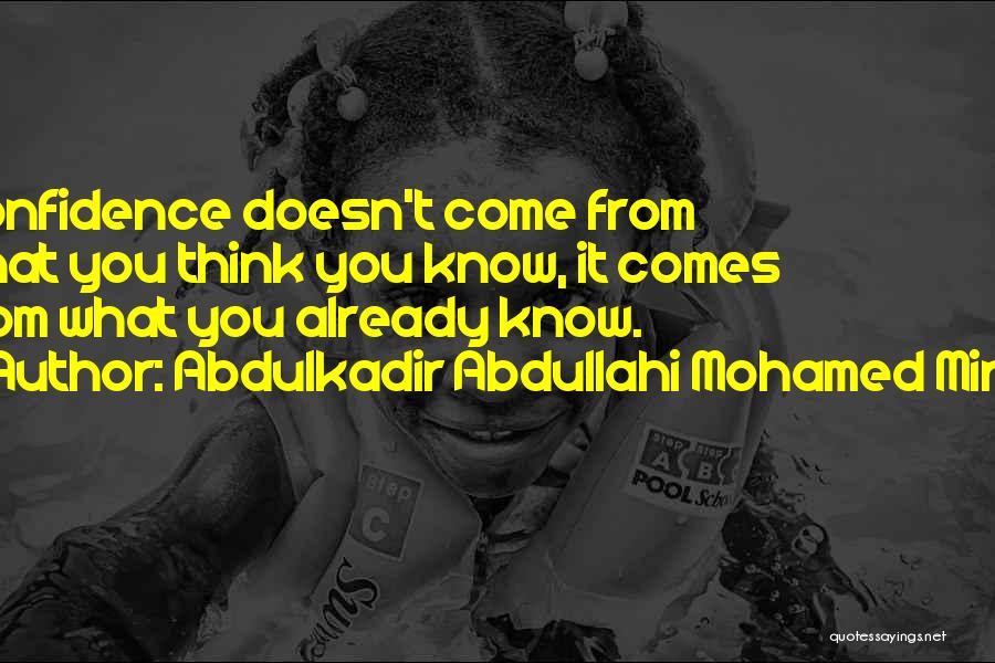 Abdulkadir Abdullahi Mohamed Mirre Quotes 383820