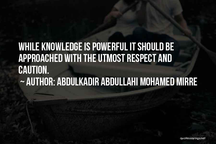 Abdulkadir Abdullahi Mohamed Mirre Quotes 763249