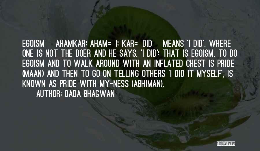 Abhiman Quotes By Dada Bhagwan