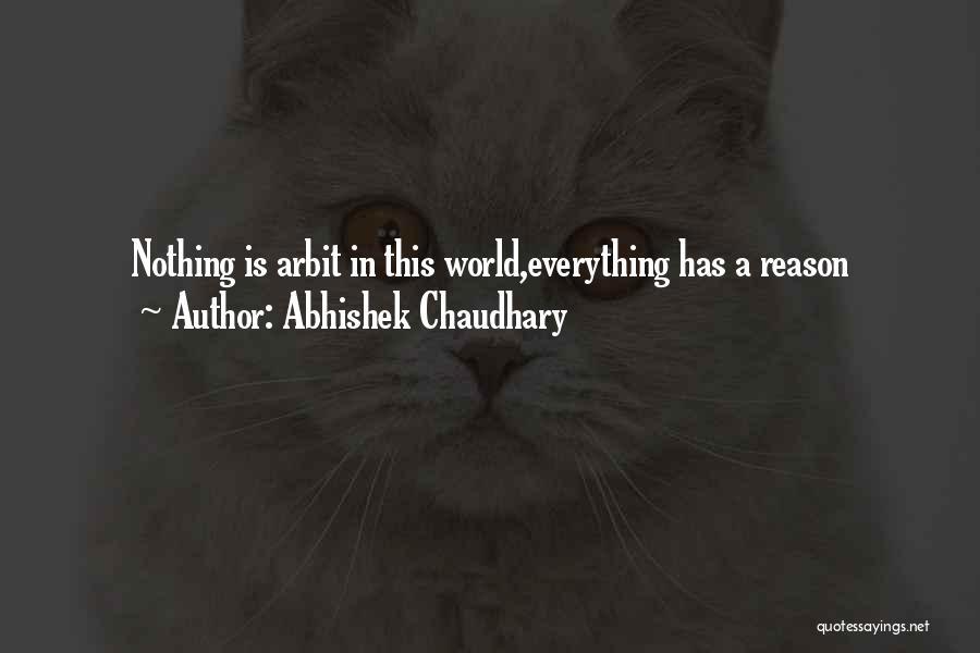 Abhishek Chaudhary Quotes 1236768