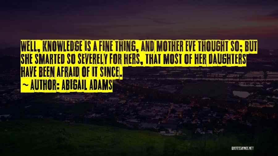Abigail Adams Quotes 1131359