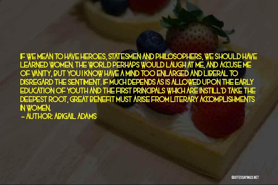 Abigail Adams Quotes 1312269