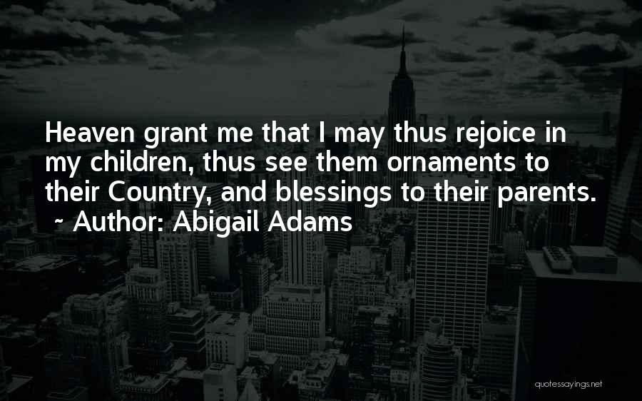 Abigail Adams Quotes 1393526