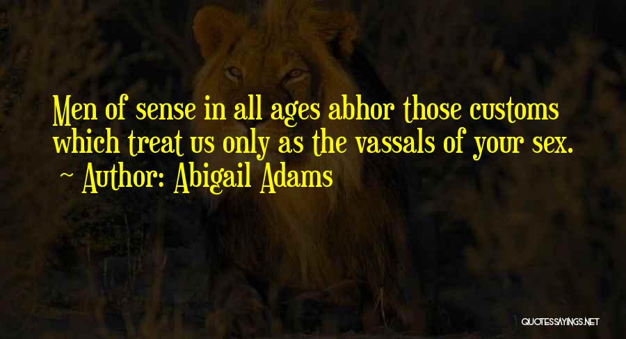Abigail Adams Quotes 1675063