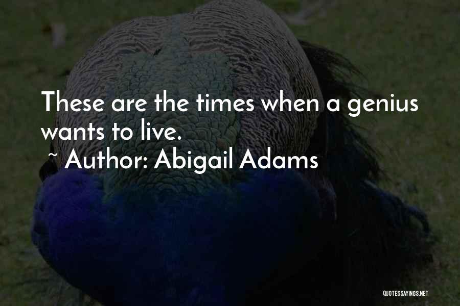 Abigail Adams Quotes 1773784