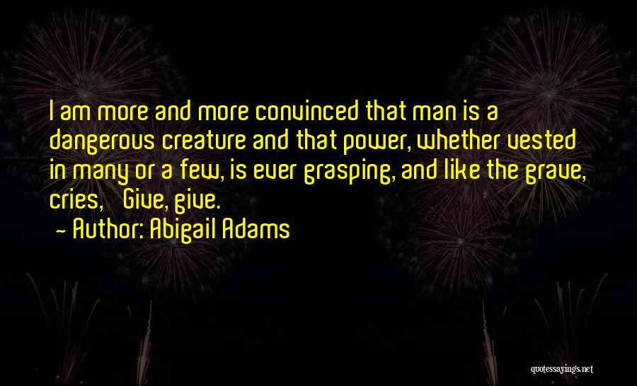 Abigail Adams Quotes 1882099