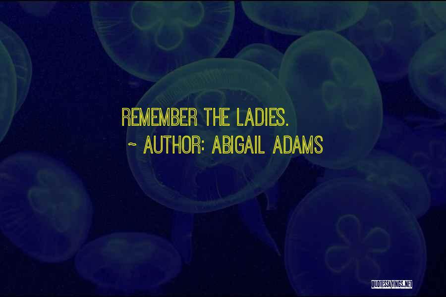 Abigail Adams Quotes 188619