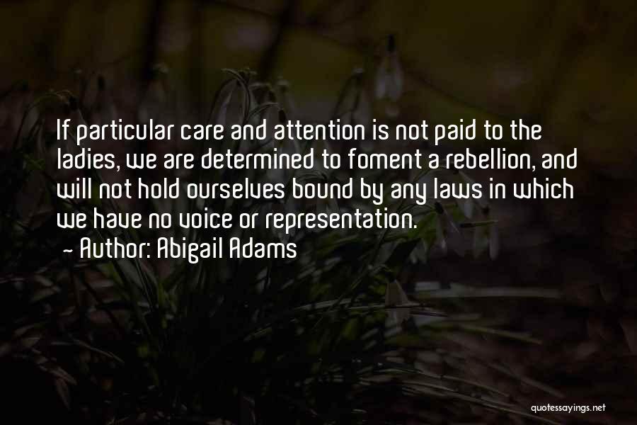 Abigail Adams Quotes 1895252