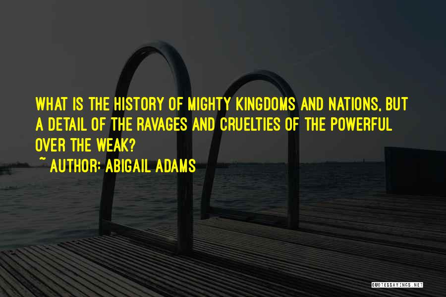 Abigail Adams Quotes 2160549