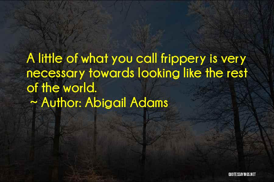 Abigail Adams Quotes 367015