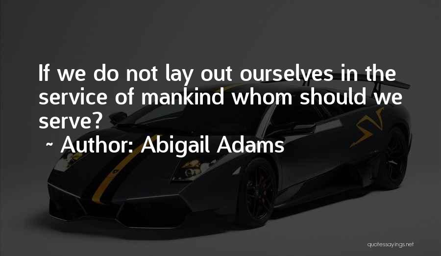 Abigail Adams Quotes 393190