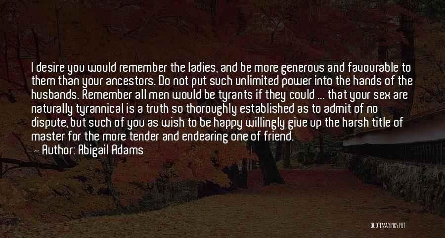Abigail Adams Quotes 666578