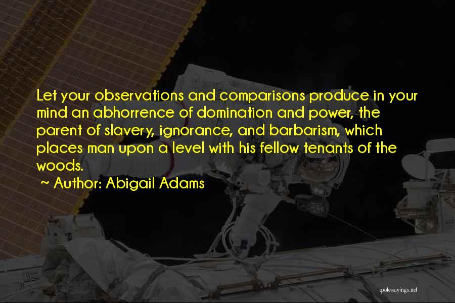 Abigail Adams Quotes 752537