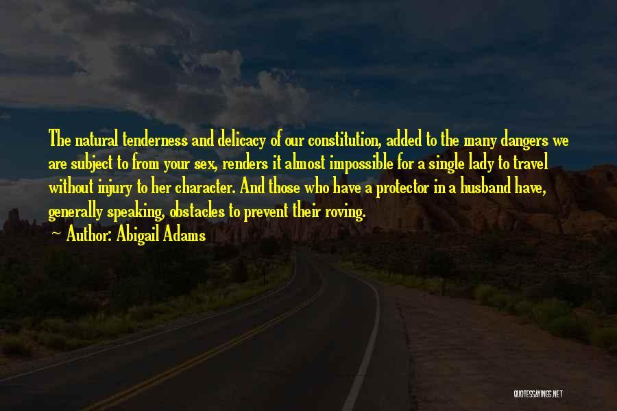 Abigail Adams Quotes 77545