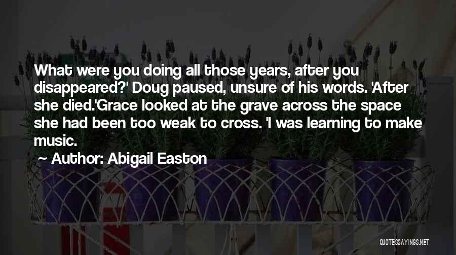 Abigail Easton Quotes 2057315