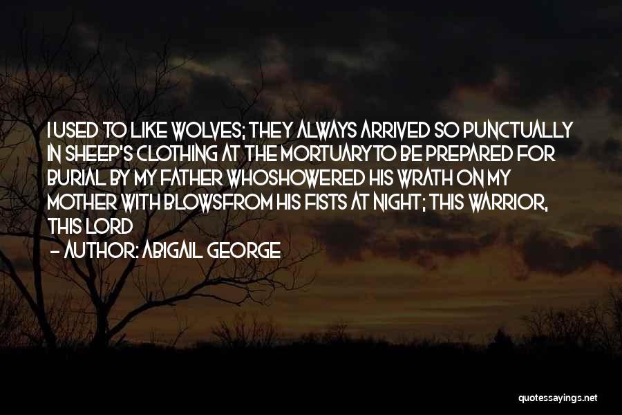 Abigail George Quotes 1013400