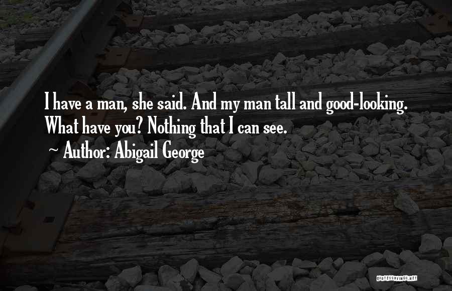 Abigail George Quotes 1020020