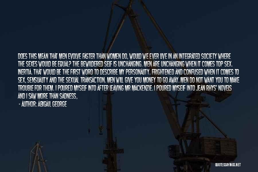 Abigail George Quotes 1020848