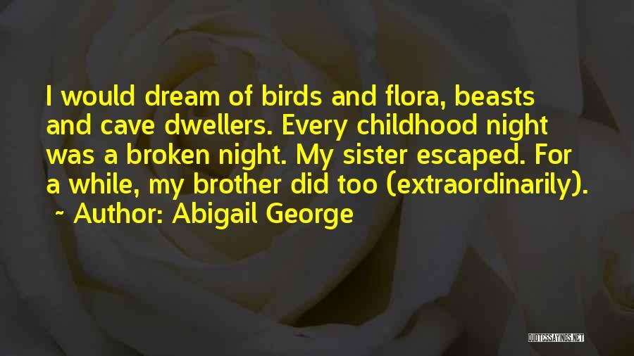 Abigail George Quotes 1152015