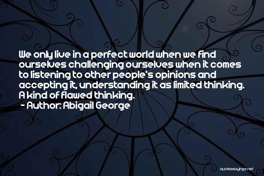 Abigail George Quotes 1180468