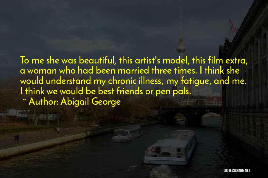 Abigail George Quotes 1269709