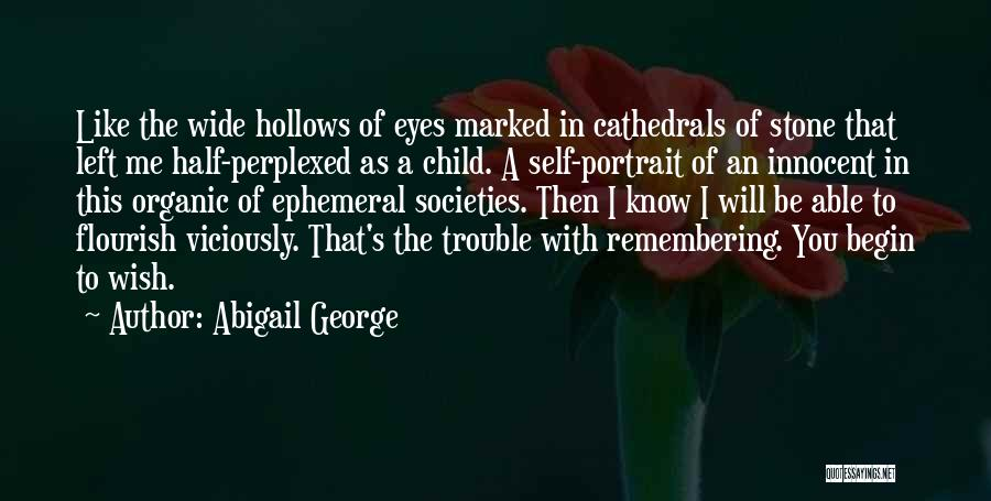 Abigail George Quotes 1292482