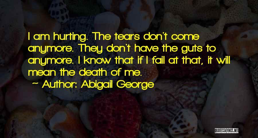 Abigail George Quotes 1342331