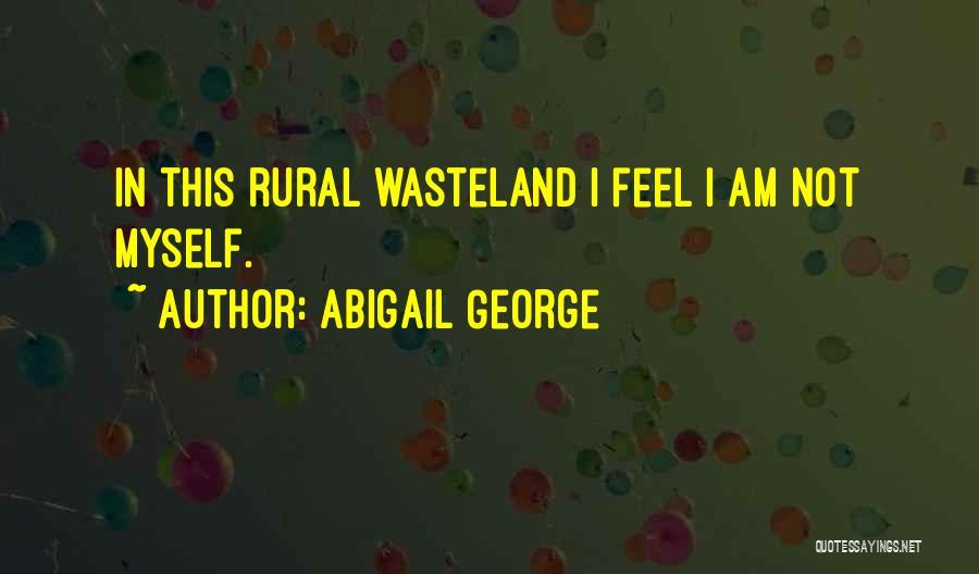 Abigail George Quotes 1345943