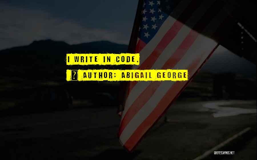 Abigail George Quotes 1357845