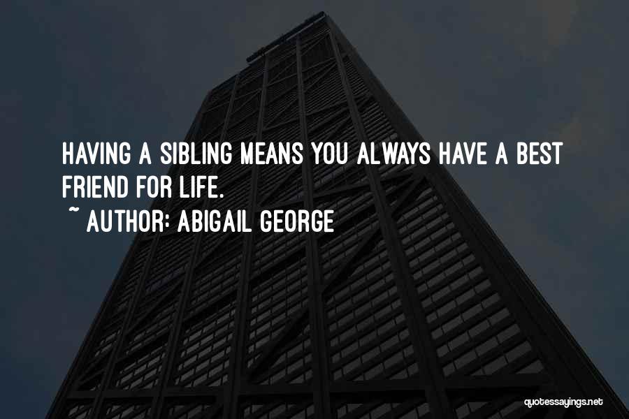 Abigail George Quotes 1396680