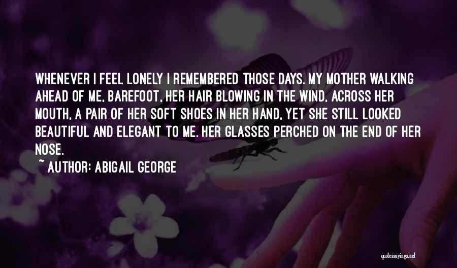 Abigail George Quotes 1414400