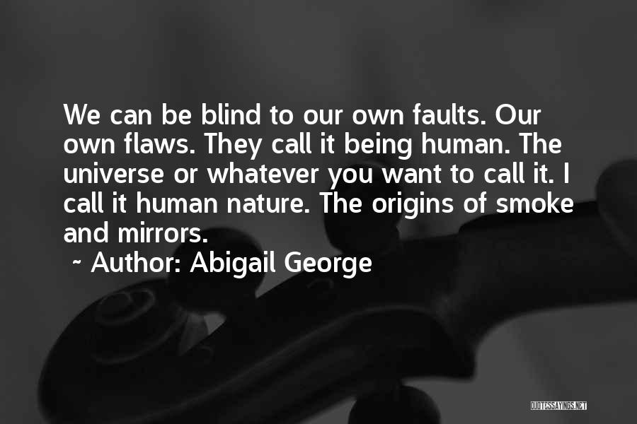Abigail George Quotes 1517622