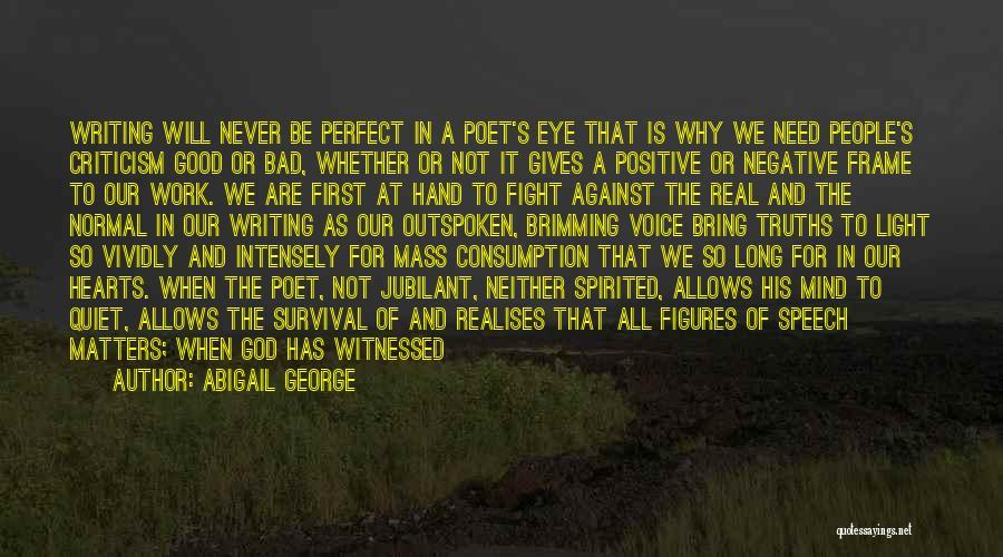 Abigail George Quotes 1620383