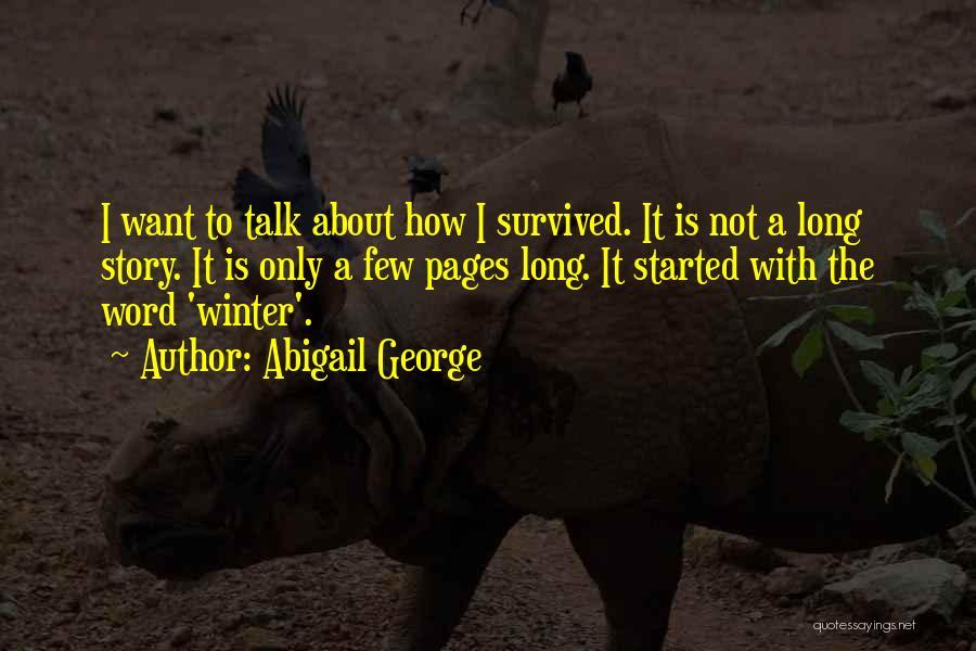 Abigail George Quotes 1622065