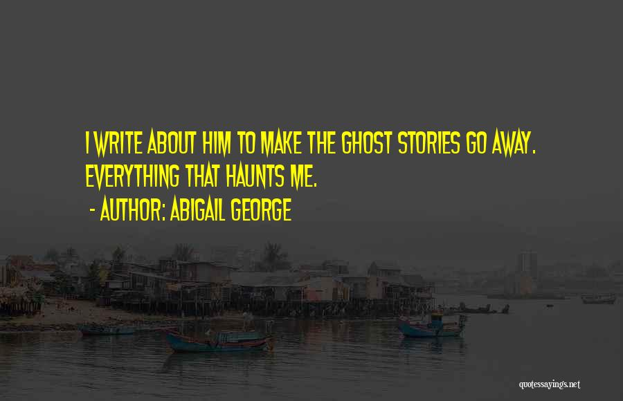 Abigail George Quotes 1678135
